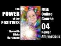 Power of the Positives 04 - The Battle For The Positives & Power Affirmations